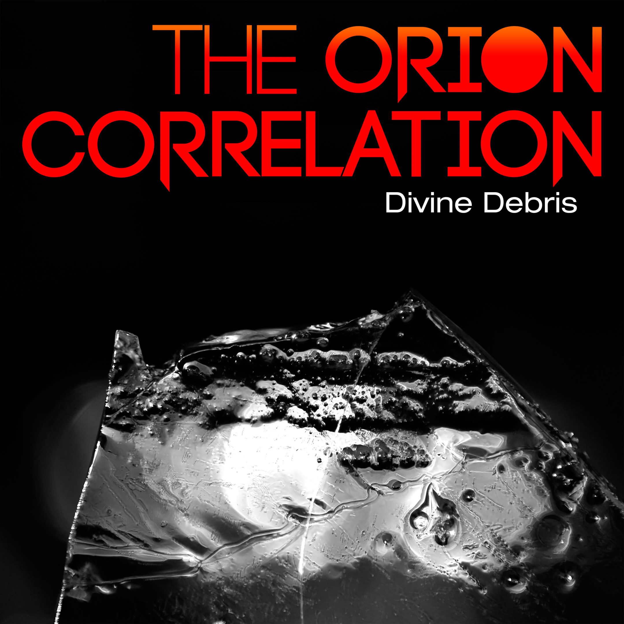 The Orion Correlation - Divine Debris (Artwork)